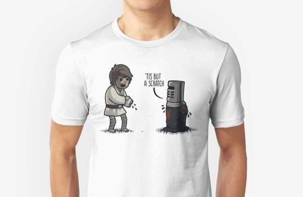 'Tis But a Scratch - Funny Star Wars T-Shirts