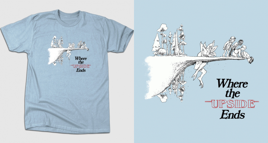 Where the Upside Ends - Stranger Things T-Shirts