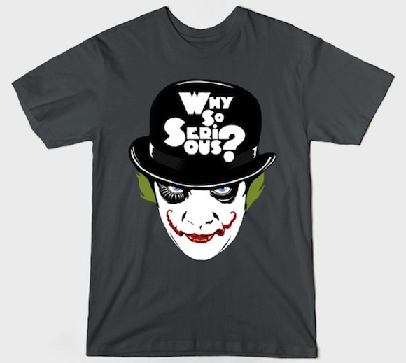Why So Serious - Kubrick Inspired Movie Tees