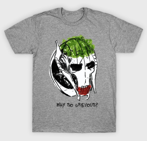 Why so Grievous? TShirts