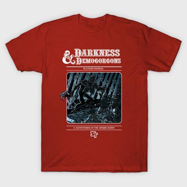 Darkness Demogorgons T-Shirts