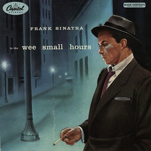 Frank Sinatra – In the Wee Small Hours (1955)