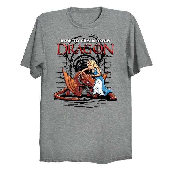 How To Chain Your Dragon - Parody Tee