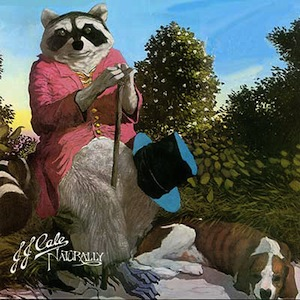 J.J. Cale – Naturally (1971)
