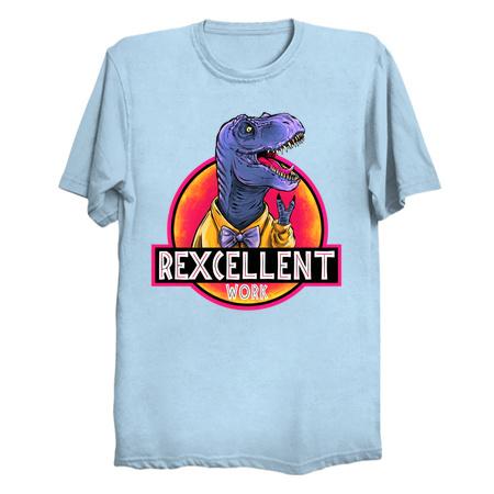 Rexcellent Work T-Shirts