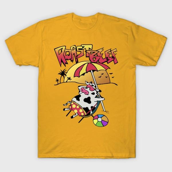 Roast Beef (Dustin Shirt) T-Shirt
