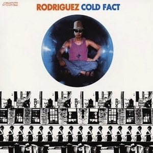 Rodriguez – Cold Fact (1970)