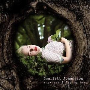 Scarlett Johansson – Anywhere I Lay My Head (2008)