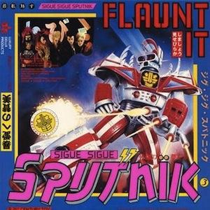 Sigue Sigue Sputnik – Flaunt It (1986)
