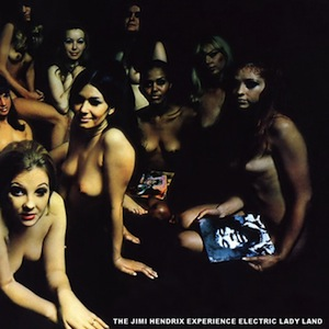 The Jimi Hendrix Experience – Electric Ladyland (68)