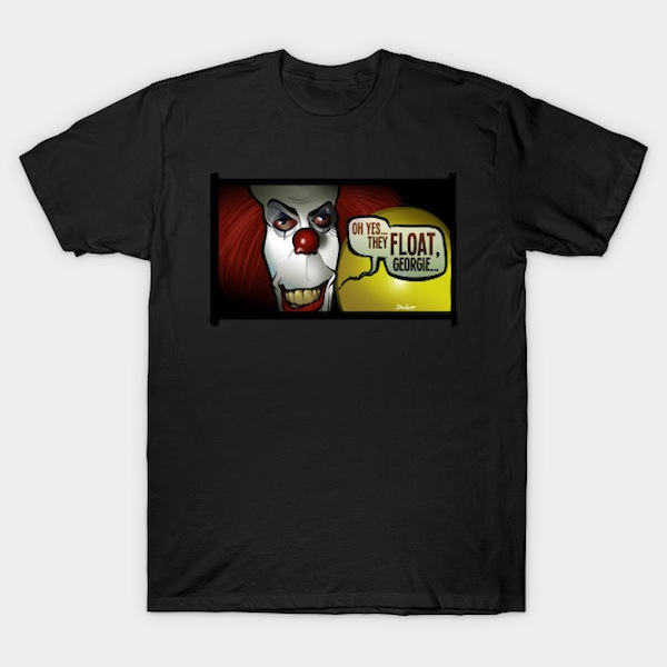 They Float Georgie - Horror T-Shirts
