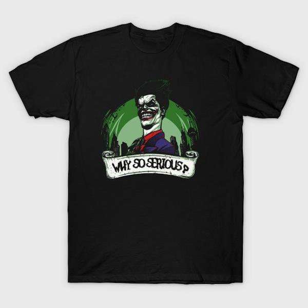 Why So Serious? Joker T-Shirt