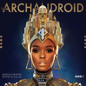 A longwinded review of The ArchAndroid (Suites II and III) (2010)