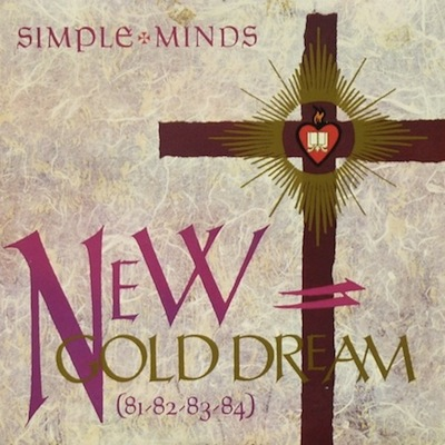 Simple Minds – New Gold Dream (81–82–83–84) (1982)