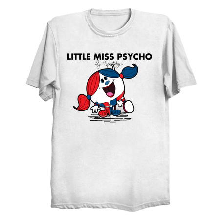 Little Miss Psycho - Harley Quinn Tee by TopNotchy