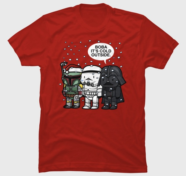 Boba, It's Cold Outside -Star Wars Christmas Tee