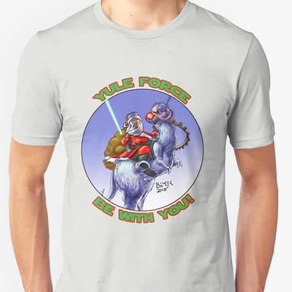 Yule Force Be With You T-Shirts