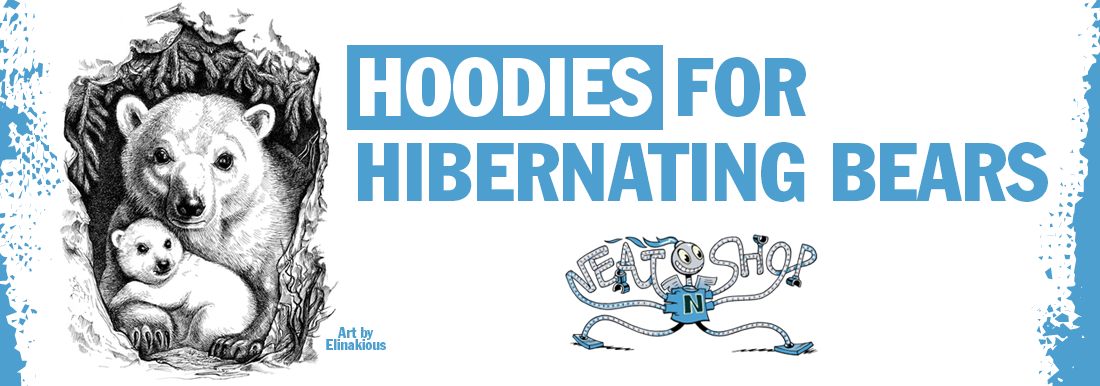 Hoodies for Hibernating Bears! by indie artists on NeatoShop.
