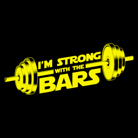I'm strong with the bars Star Wars Gym Apparel