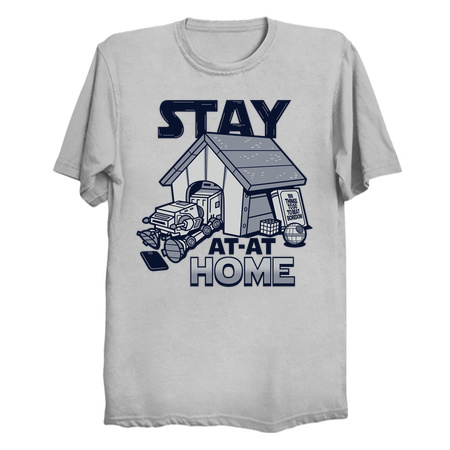Stay at-at Home Funny Star Wars Shirts