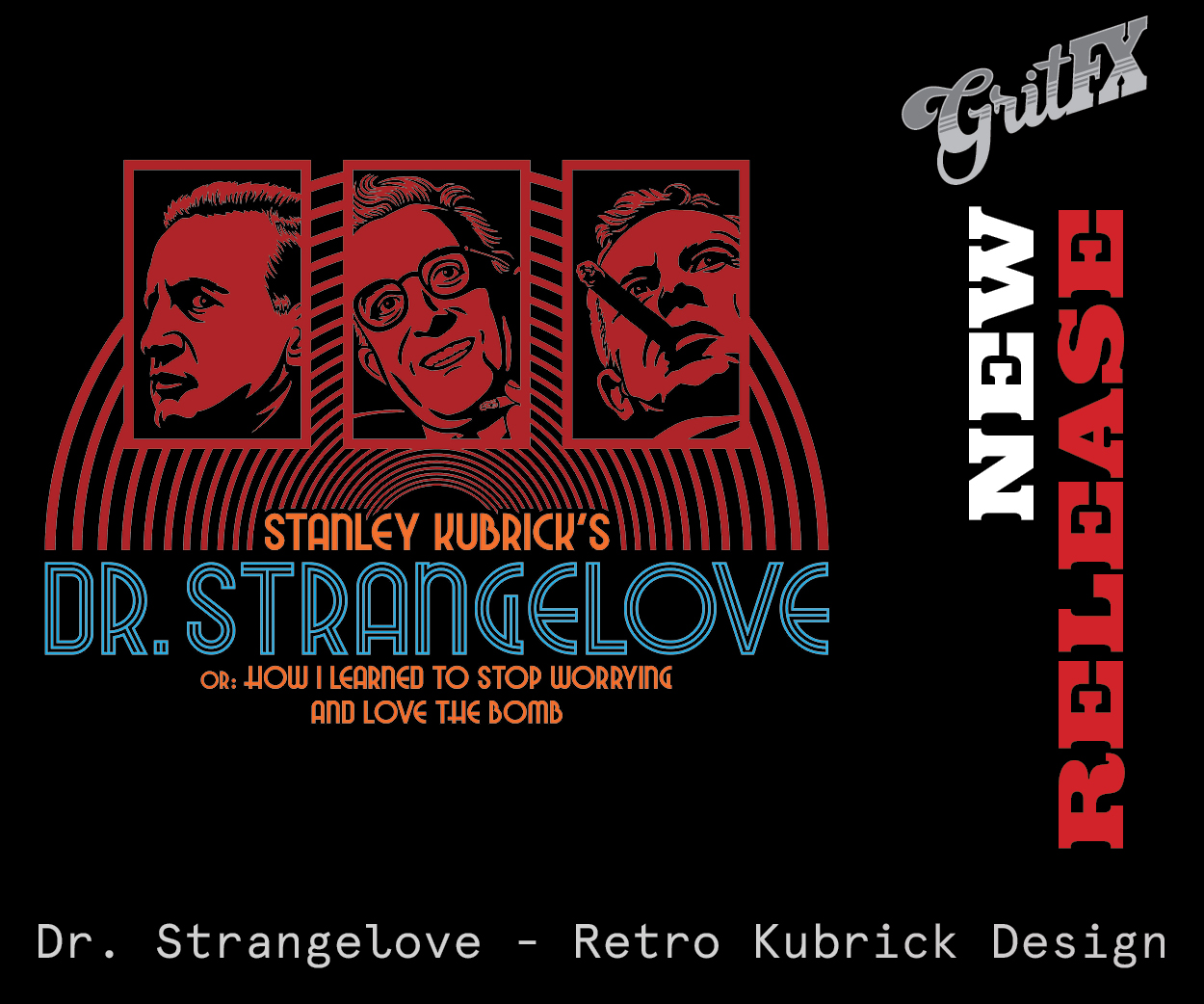 Dr Strangelove New Release Tee